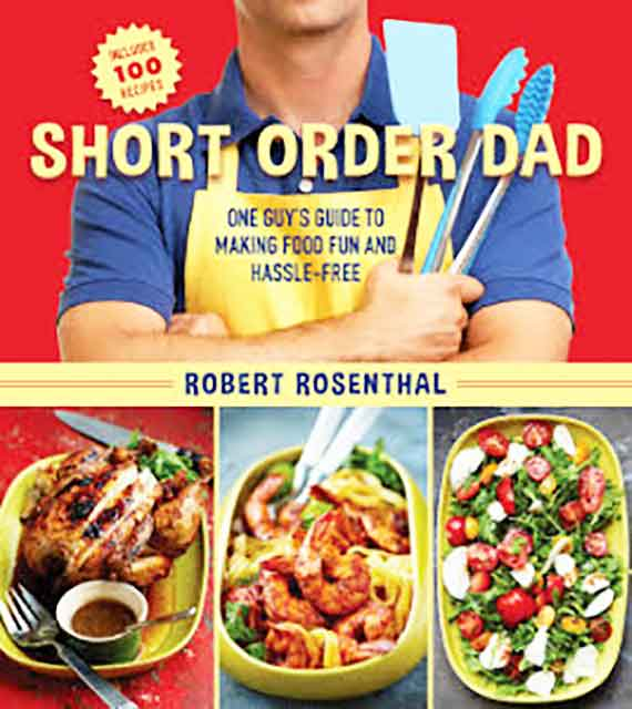 Short Order Dad by Robert Rosenthal.