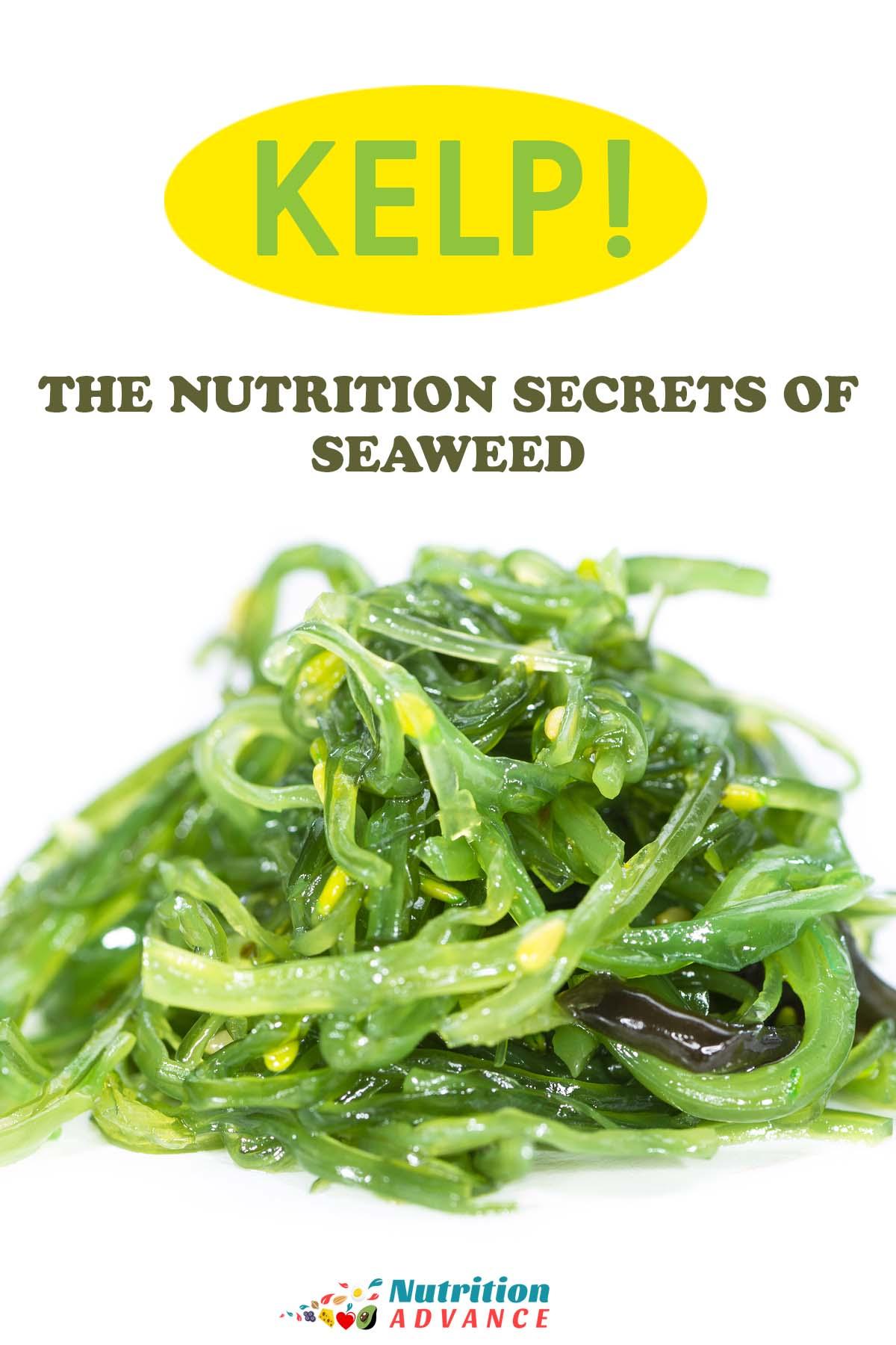 Health Benefits of Kelp (Seaweed