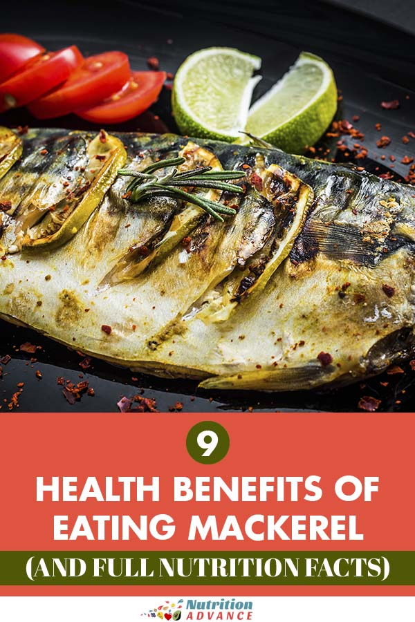 9 Health Benefits of Mackerel (and Full Nutrition Facts
